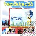 The universal music collec cd musicale di BANDABARDO'