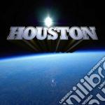 Houston - Houston cd musicale di HOUSTON
