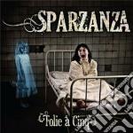 Sparzanza - Folie A Cinq cd musicale di Sparzanza