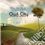 Owl City - All Things Bright And Beau cd musicale di City Owl