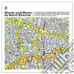 Words and music deluxe cd musicale di Saint Etienne