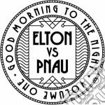 (LP VINILE) Good morning to the night lp vinile di Elton vs Pnau