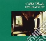 Nick Drake - Five Leaves Left cd musicale di Nick Drake