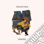 Strapped cd musicale di The soft pack