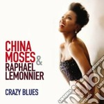 China Moses - Crazy Blues cd musicale di China Moses