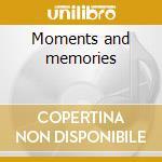Moments and memories cd musicale di Reba Mcentire