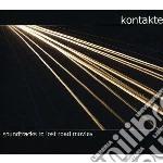 Kontakte - Soundtracks To Lost Road Movies cd musicale di KONTAKTE