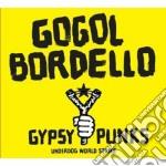 Gogol Bordello - Gypsy Punks cd musicale di Bordello Gogol