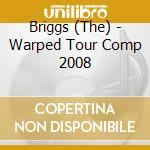 WARPED TOUR COMPIL. 2008 cd musicale di ARTISTI VARI