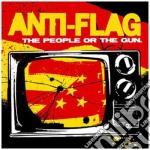 Anti-Flag  - The People Or The Gun cd musicale di Flag Anti