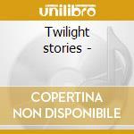 Twilight stories - cd musicale di Darrell Grant