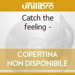 Catch the feeling - cd musicale di The bronx horns