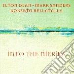 Elton Dean / Mark Saunders - Into The Nierika cd musicale di Dean/sanders/bellata