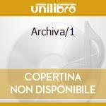 Archiva/1 cd musicale