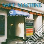Somewhere in soho cd musicale di Soft machine (2 cd)