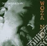 Dick Heckstal Smith - Woza Nasu cd musicale di Dick heckstal Smith