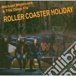 Roller coaster hol cd musicale di Micharl & Moorcock