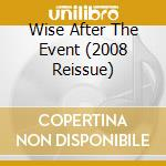 WISE AFTER THE EVENT (2008 REISSUE) cd musicale di Anthony Phillips