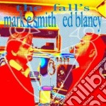 Smith and blaney cd musicale di Fall (the)