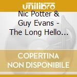 THE LONG HELLO VOL.2                      cd musicale di Nic Potter