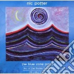 The blue zone party cd musicale di Nic Potter