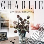 Charlie - Kitchens Of Distinction cd musicale di Charlie