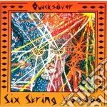 Quicksilver - Six String Voodoo cd musicale di QUICKSILVER