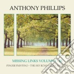 Missing links vol.i-iii cd musicale di ANTHONY PHILLIPS (3