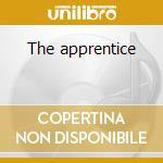 The apprentice cd musicale