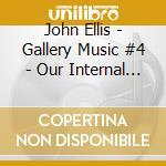 Gallery vol 4 cd musicale di John Ellis