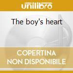 The boy's heart cd musicale di Stephenson martin & the dainte