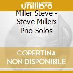 See hear - piano solos cd musicale di Steve Miller