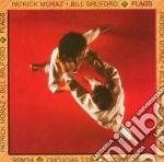 Bill Bruford - Flags cd musicale di Brufford bill & moraz patrickk