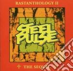 Steel Pulse - Rastanthology Ii The Sequel cd musicale di Pulse Steel