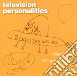 Television Personalities - Are We Nearly There Yet? cd musicale di TELEVISION PERSONALI