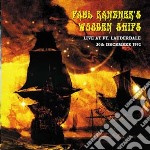 Paul Kantner's Wooden Ships - Live At Ft Lauderdale cd musicale di KANENER PAUL WOODEN SHIP