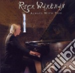 Rick Wakeman - Always With You cd musicale di Rick Wakeman