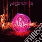 Karnataka - Gathering Light cd musicale di KARNATAKA