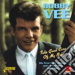 Take good care of my baby cd musicale di Bobby Vee