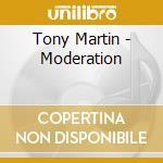 Tony Martin - Moderation cd musicale di Tony Martin