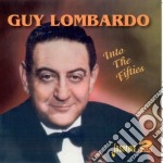 Guy Lombardo - Into The Fifties cd musicale di Guy Lombardo