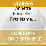 First name initial her chart hits and more 1957-1960 cd musicale di Annette Funicello