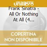 All or nothing at all cd musicale di Frank sinatra (4 cd)