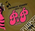 Patrick Adams - Best Of P&p Records cd musicale di Patrick Adams