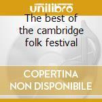 The best of the cambridge folk festival cd musicale