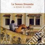 A mover la colita cd musicale di LA SONORA DINAMITA