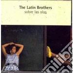 Sobre las olas cd musicale di Brothers Latin