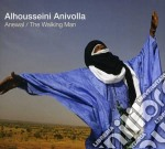 Alhousseini Anivolla - Anewal / The Walking Man cd musicale di Alhousseini Anivolla