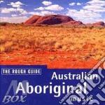 Australian aboriginal music cd musicale di THE ROUGH GUIDE