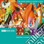 Rough Guide To Calypso And Soca cd musicale di THE ROUGH GUIDE